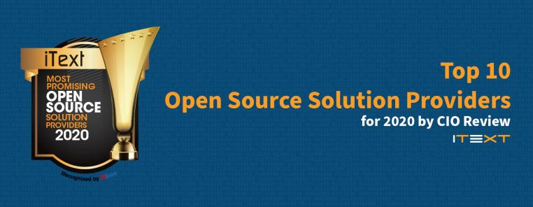 iText is a CIO Review 2020 Top 10 Open source solution provider