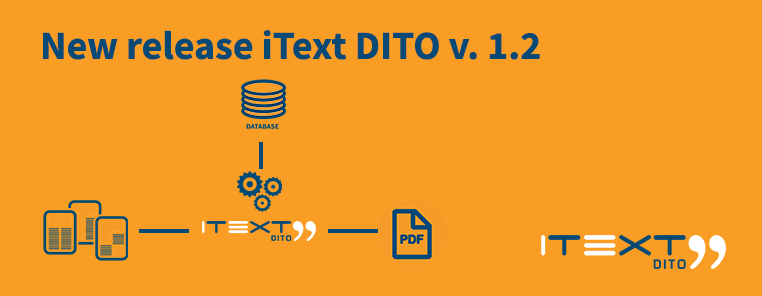 New release iText DITO v. 1.2